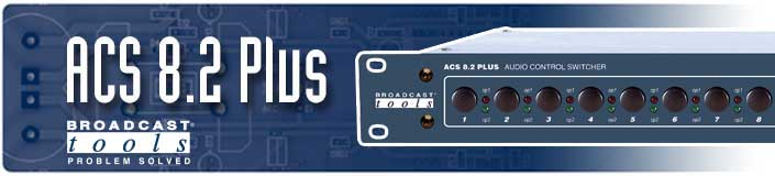Broadcast Tools ACS8.2 Plus