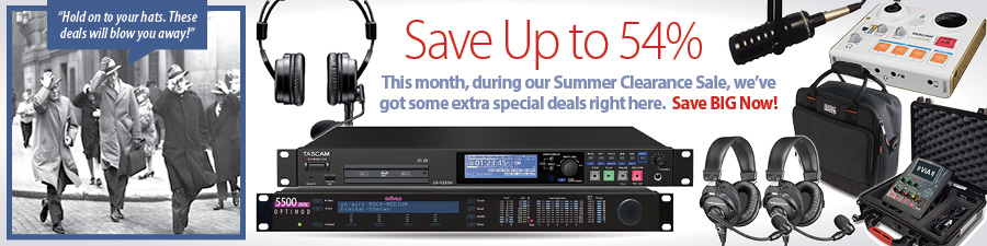 Save Up to 54%! This month, during our Summer Clearance Sale, we've got some extra special deals right here. Save BIG Now!