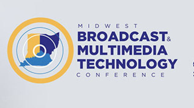 Midwest Broadcast Multimedia Technology Conference