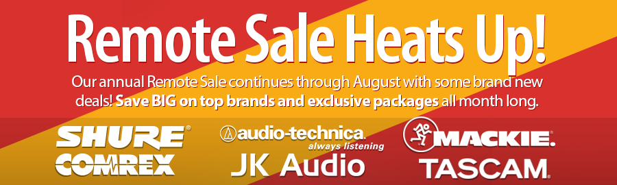 Remote Sale Heats Up! Our annual Remote Sale continues through August with some brand new deals! Save BIG on top brands and exclusive packages all month long.